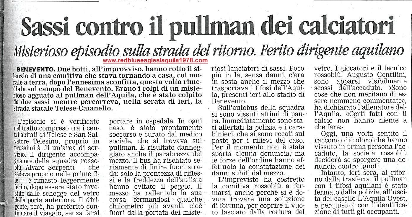 Sassi contro il pullman della squadra. Benevento-L'Aquila 9 Marzo 2003 serie C1