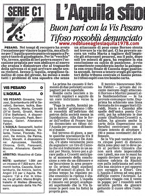 Disordini nel settore ospite con lancio di bombe carta e ferimento di due poliziotti in Vis Pesaro- L'Aquila 10-2-2004 serie C1
