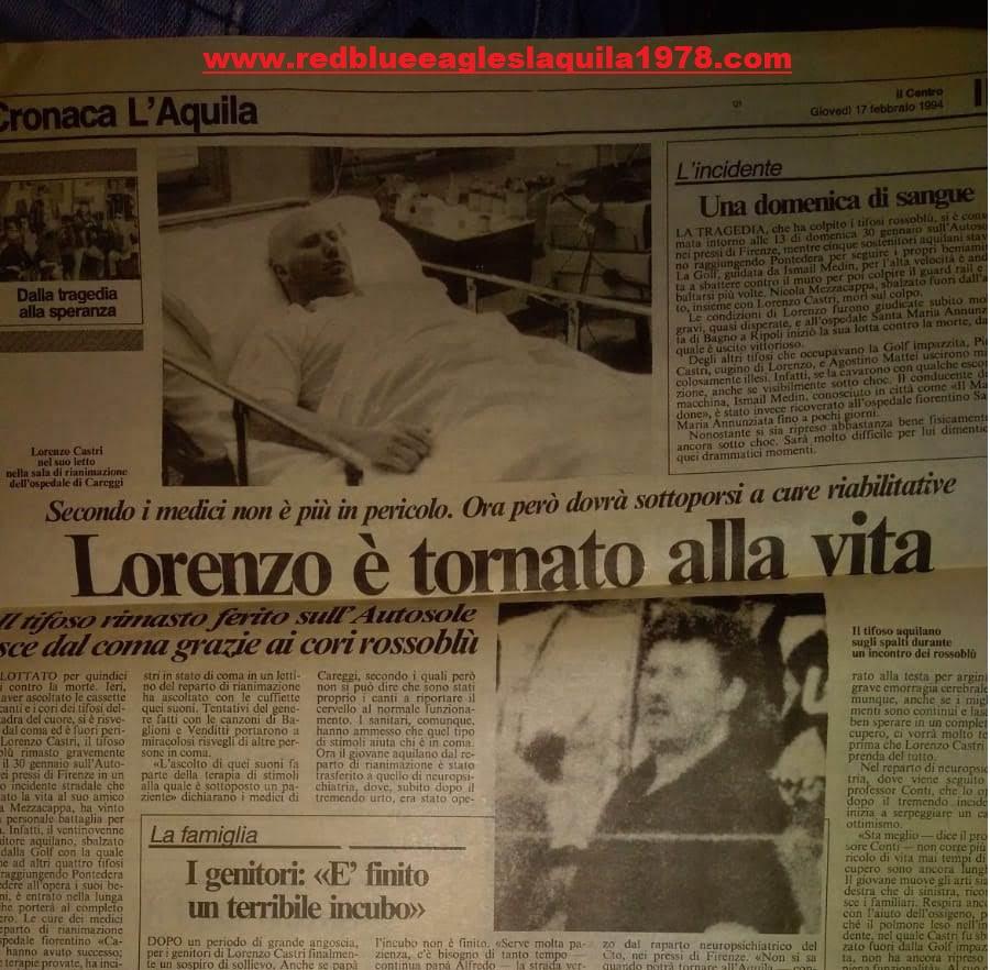"""Lorenzo Castri detto """"Fifittu"""", del gruppo dei Red Blue Eagles, entrò in coma, risvegliandosi dopo diversi giorni anche grazie all'ascolto dei cori della curva, che vennero registrati per l'occasione. 17 Febbraio 1994"""