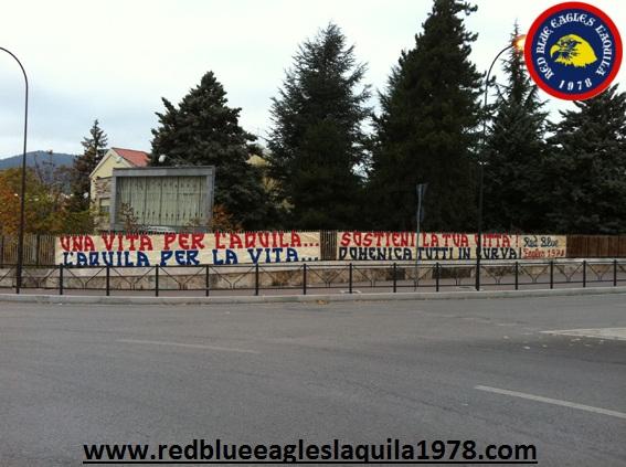 Una vita per L\'Aquila....L\'Aquila per la vita...Sostieni la tua città! Domenica tutti in curva!