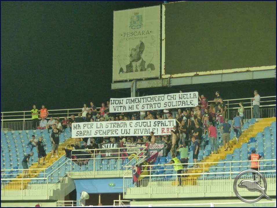 Non dimenticherò chi nella vita mi è stato solidale, ma per la strada e sugli spalti sarai sempre un rivale! Pescara-L'Aquila 29/08/2015