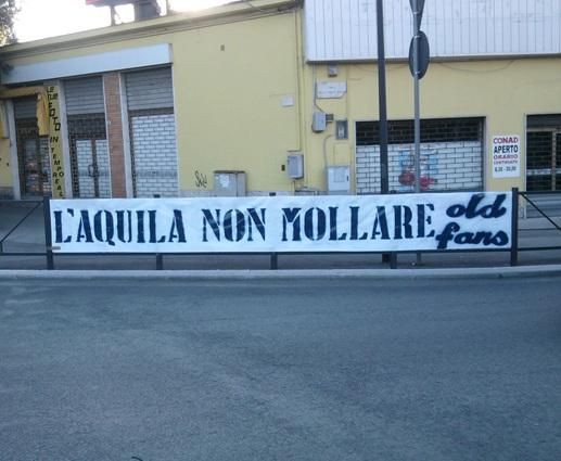 L'Aquila non mollare Old Fans Fondi 02/10/2011